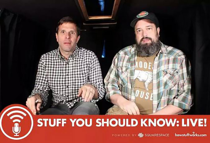Stuff You Should Know podcasters