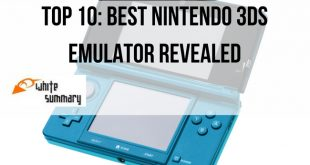 Top 10 Best Nintendo 3DS Emulator Revealed